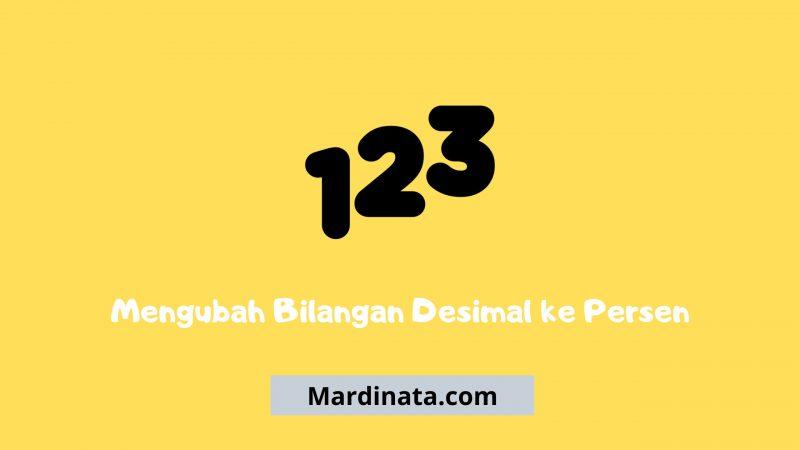 Mengubah Bilangan Desimal ke Persen (1)
