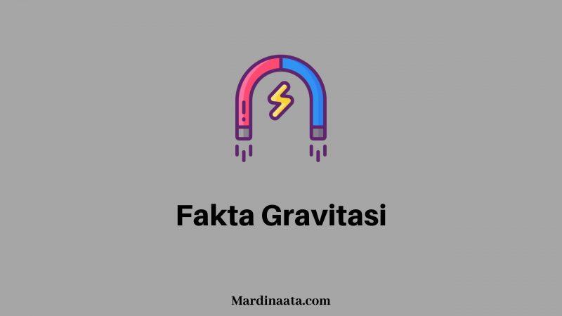 Fakta Gravitasi